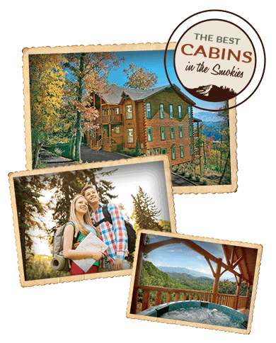 A collage with the text The Best Cabins in the Smokies.